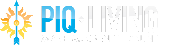 PIQ Living—Make Moments Count